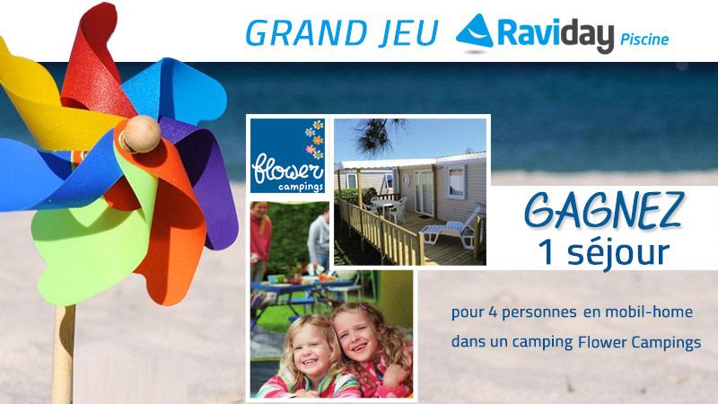 jeu-concours Raviday Piscine et Flower Campings