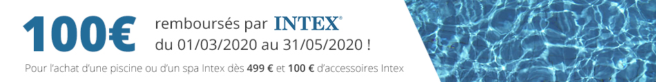 Offre de remboursement Intex 2019