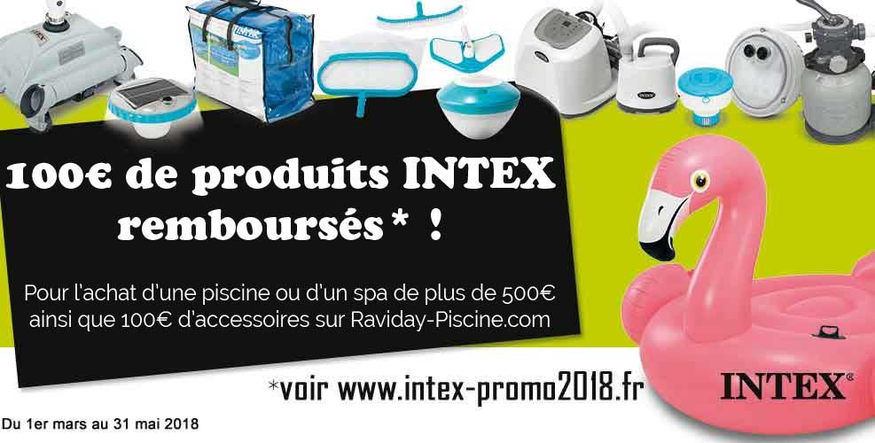 Raviday Offre de remboursement Piscine Intex 2018