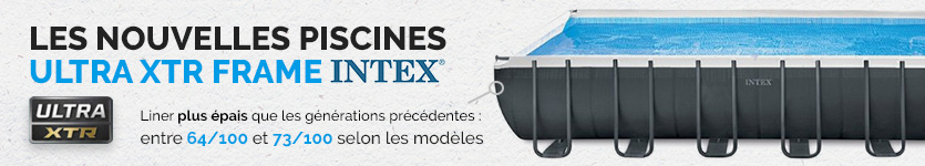 Piscine Intex Ultra XTR Frame