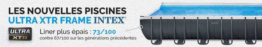 Raviday vous présente la Piscine Intex Ultra XTR Frame