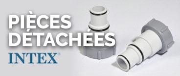 Pièces détachées pour Piscine Intex
